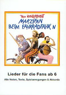 Trio Kunterbunt: Marzipan beim Fahrradfahr'n