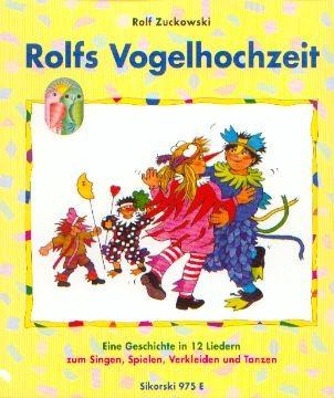 Zuckowski, Rolf: Rolfs Vogelhochzeit