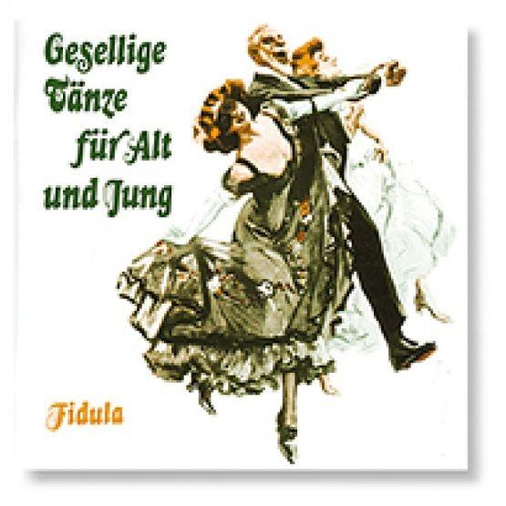Tutt, Ilse: Gesellige Tänze für Alt und Jung - Buch
