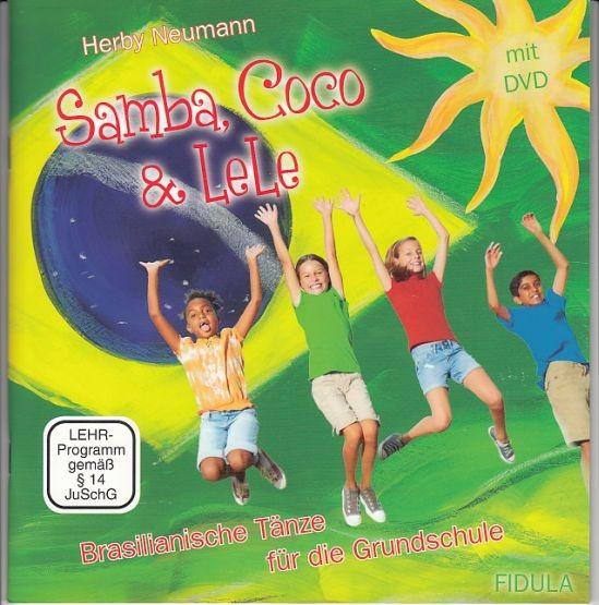 Neumann, Herby: Samba, Coco & LeLe (Buch+DVD)