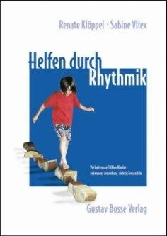 Klöppel, Renate & Vliex, Sabine: Helfen durch Rhythmik