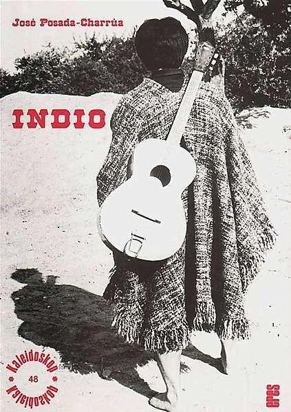 Posada, Jose: Indio