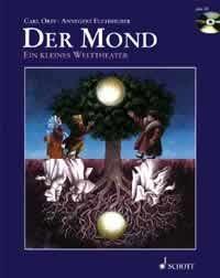 Orff, Carl /Fuchshuber, Annegr: Der Mond