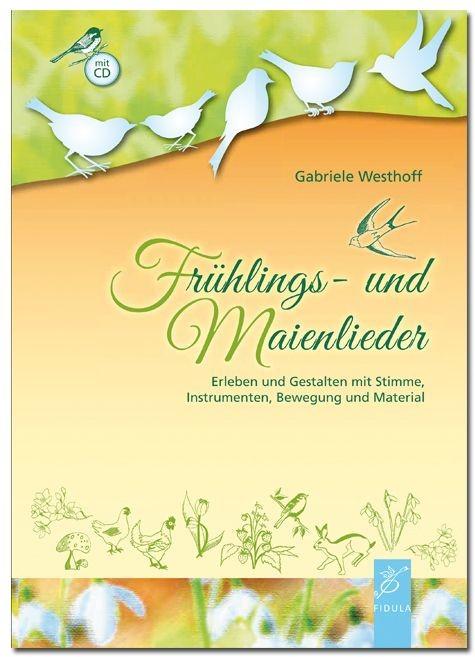 Westhoff, Gabriele: Frühlings- und Maienlieder