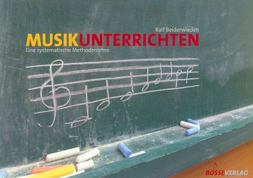 Beiderwieden, Ralf: Musik unterrichten
