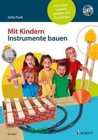 Funk, Jutta: Mit Kindern Instrumente bauen