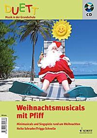 Schnelle, Frigga + Schrader, Heike: Weihnachtsmusicals mit Pfiff