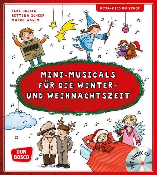 Gulden, Elke: Mini-Musicals für die Winter- und Weihnachtszeit, m. Audio-CD