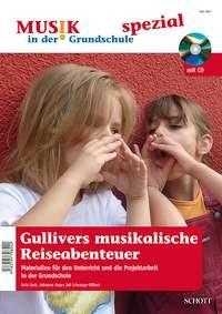Koch, Felix u.a.: Gullivers musikalische Reiseabenteuer