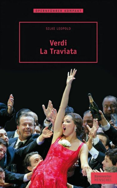 Leopold Silke: Verdi - La Traviata