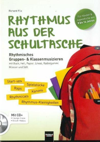 Filz, Richard: Rhythmus aus der Schultasche (inkl. CD+)