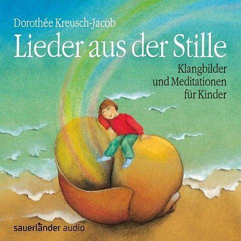 Kreusch-Jacob, D.: Lieder aus der Stille - CD