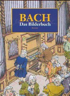 Heimbucher, Christoph: BACH. Das Bilderbuch
