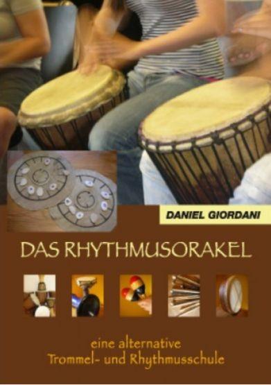 Giordani, Daniel: Das Rhythmusorakel