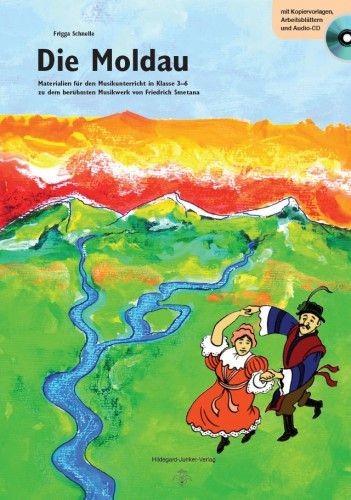 Schnelle, Frigga: Die Moldau - mit CD