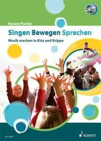 Fischer, Renate: Singen Bewegen Sprechen