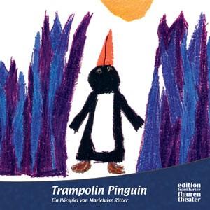 Ritter, Marieluise: Trampolin Pinguin
