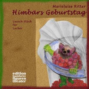Ritter, Marieluise: Himbärs Geburtstag