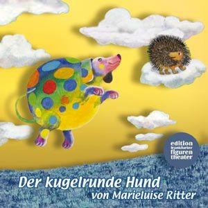 Ritter, Marieluise: Der kugelrunde Hund