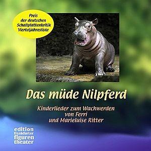 Ritter, Marieluise + Ferri: Das müde Nilpferd