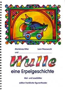 Ritter, Marieluise: Wulle eine Erpelgeschichte.