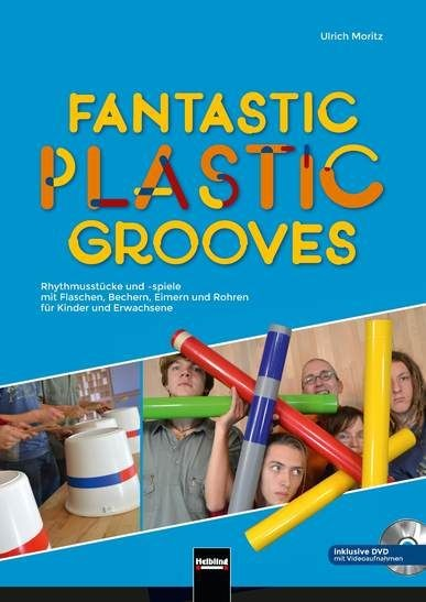 Moritz, Ulrich: Fantastic plastic grooves