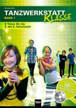 Kern Renate: Tanzwerkstatt Klasse 1