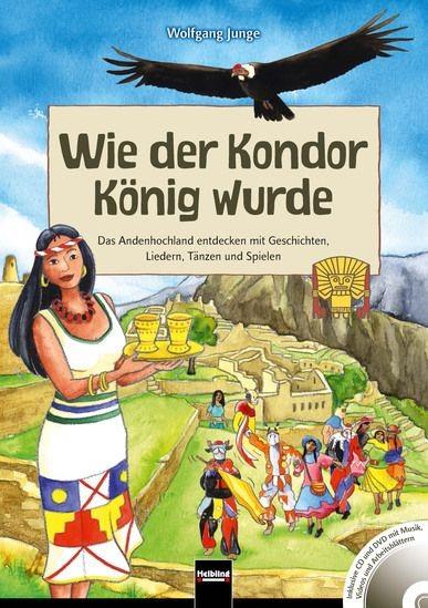Junge, Wolfgang: Wie der Kondor Koenig wurde