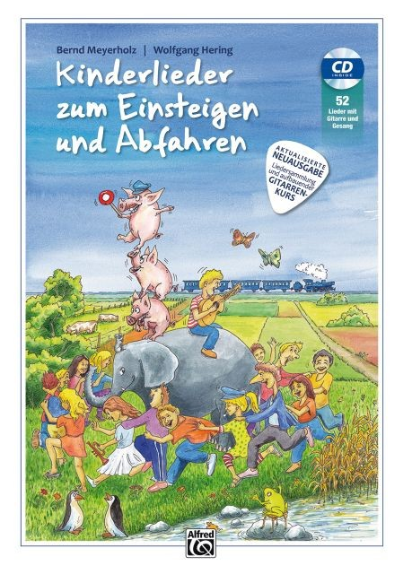 Meyerholz Bernd + Hering Wolfgang: KINDERLIEDER ZUM EINSTEIGEN UND ABFAHREN 1