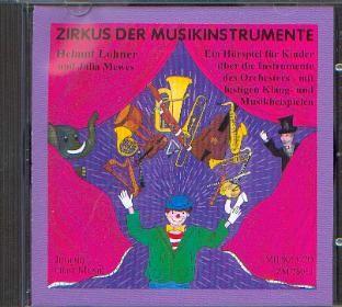 Lohner, Helmut: Zirkus der Musikinstrumente - CD