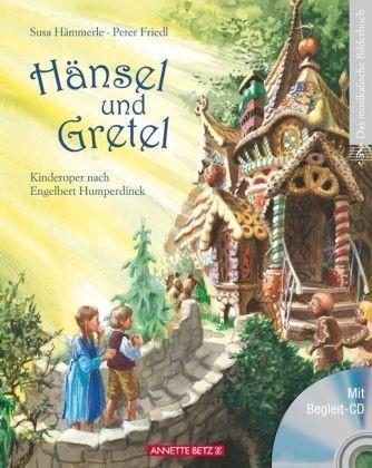 Hämmerle, Susa: Hänsel und Gretel - Bilderbuch + CD