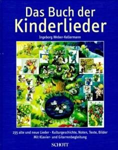 Weber-Kellermann, Ingeborg: Das Buch der Kinderlieder