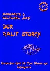 Jehn, Wolfgang&Margarete: Der Kalif Storch