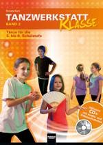 Kern, Renate: Tanzwerkstatt Klasse 2