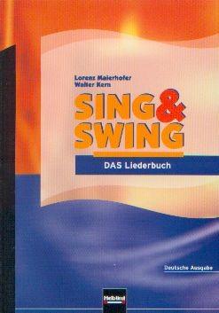 Maierhofer /Kern: Sing & Swing - Das Liederbuch