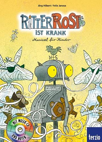 Hilbert, Jörg + Janosa, Felix: Ritter Rost ist krank. Buch und CD