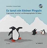 Häfner, Carla: Es tanzt ein kleiner Pinguin