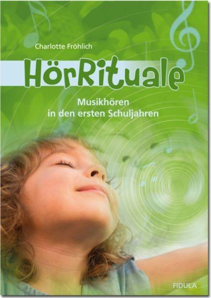 Fröhlich, Charlotte: HörRituale (Buch incl. 3 CDs)