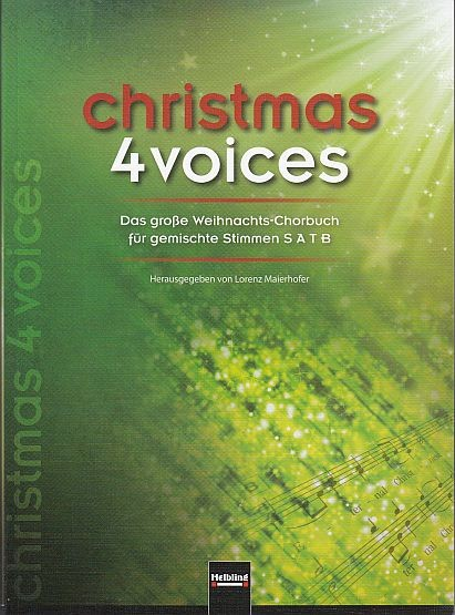 Maierhofer, Lorenz: Christmas 4 Voices