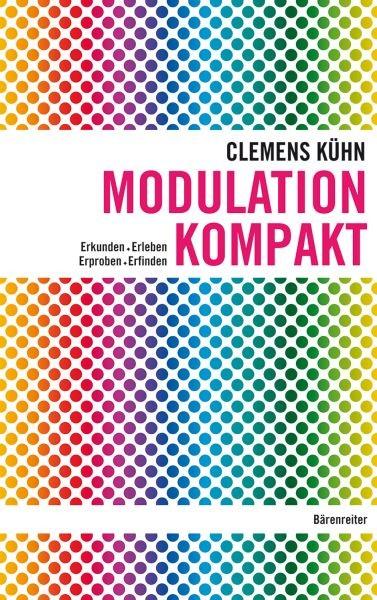 Kuehn Clemens: Modulation kompakt