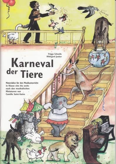 Schnelle, Frigga + Junker, Hildegard: Karneval der Tiere