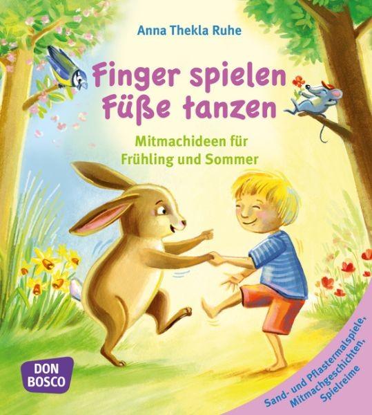 Ruhe, Anna Thekla: Finger spielen, Füße tanzen