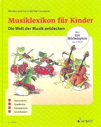 Heumann, M./ Heumann, G.-G.: Musiklexikon für Kinder
