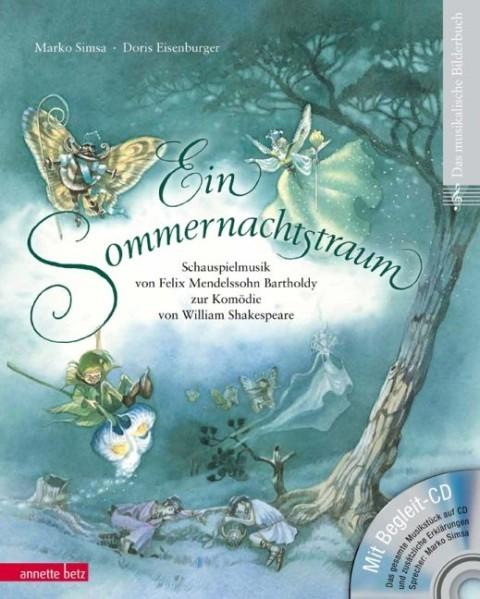 Simsa, Marko: Ein Sommernachtstraum (mit CD)