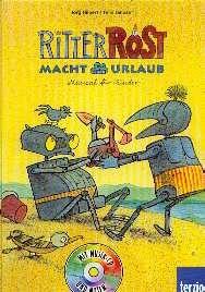 Janosa, F. /Hilbert, J.: Ritter Rost macht Urlaub