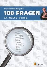 Burba, Malte: 100 Fragen an Malte Burba