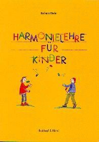 Rieder, Barbara: Harmonielehre für Kinder