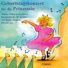 Simsa, Marko: Geburtstagskonzert für die Prinzessin CD