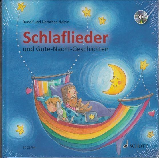 Nykrin, Rudolf + Dorothea: Schlaflieder und Gute-Nacht-Geschichten