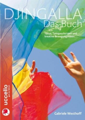 Westhoff, Gabriele: Djingalla - Das Buch